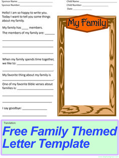 A free letter writing template for @Compassion International international sponsors to use when writing their sponsored children. This one is all about family & includes an area for a drawing or photo. Find many more free templates from @Emily at www.elephantgrace.com