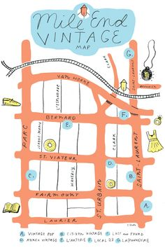 Fun map of shopping in Mile End, Montreal. Camille Caron would so take her bff Lora Weaver shopping there:)
