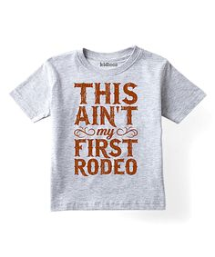 Look at this Athletic Heather 'First Rodeo' Tee - Toddler & Kids on #zulily today!