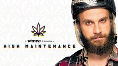 """High Maintenance"" Web series on Vimeo"