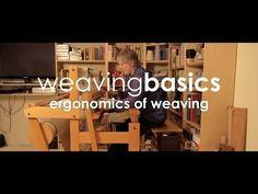 ▶ Weaving Basics: Ergonomics of Weaving - YouTube