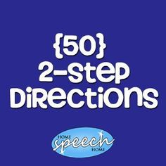 2 Step Directions for Speech Therapy Practice - repinned by @PediaStaff – Please Visit ht.ly/63sNt for all our pediatric therapy pins
