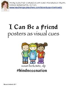 #kindnessnation These 10 posters can hang in your room as colorful reminders of friendship behaviors.  They can also serve as a discussion point for lessons in being a good friend.The posters focus on asking and listening, giving compliments, offering help, talking over problems, apologizing, sharing, and more.You might also like What Can I Say?