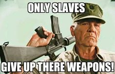When I hear ignorant idiots talk about gun control, makes me wanna put my foot up their ass kicking them out of our country, because they don't deserve this freedom. Liberals are the first cowards to surrender their underwear if they had to in a feared situation, typical. Not We The People!!!!!