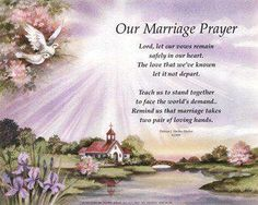 Marriage Prayer  Lord, help us to remember when we first met and the strong love that grew between us.  To work that love into practical things so nothing can divide us.  We ask for words both kind and loving  And hearts always ready to ask forgiveness as well as to forgive.  Dear Lord, we put our marriage into your hands. Amen  https://www.facebook.com/photo.php?fbid=340388726062219=a.126463734121387.16818.126462364121524=1
