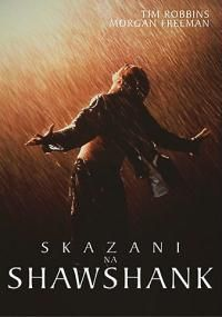 Skazani na Shawshank (Shawshank Redemption)