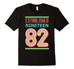 Men's 35th Birthday Gift shirt Established 1982 35 year o... https://www.amazon.com/dp/B071R449WD/ref=cm_sw_r_pi_dp_x_P1g-yb52GC8YH