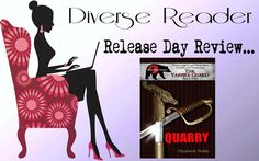 Diverse Reader: Release Day Review: Quarry by Elizabeth Noble #Rev...