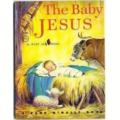 The Baby Jesus Vintage 1960s Rand McNally Religious Children's Book 8086