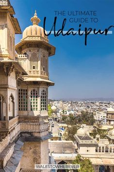 India's White City is one of the most charming places to visit in Rajasthan. From all seven of its lakes to the majestic city palace and some fantastic day trips, here are the best things to do in Udaipur! #Udaipur #India #TravelGuide