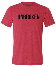 Unbroken Shirt - Crossfit Shirt - Workout Shirt For Men