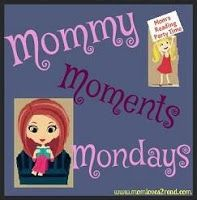 Have a funny, serious, or just a favorite post about your parenting ups and downs?  Come share it here each week - Mommy Moments Mondays!
