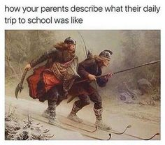Spot on, hahaha. I waded through a flood once to get to class! My husband would take the shortcut across town by riding his bike along the railway tracks! What were our parents thinking!?
