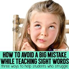 Three ways to help students who struggle with sight words within the primary classroom. Learn how to introduce, play with, and practice sight words.