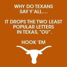 TEXAS! Texas Longhorns Football, Ut Longhorns, Ut Football, Football Girls, College Football, Eyes Of Texas, Game Day Quotes, Texas Humor, Only In Texas