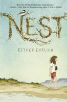 <2014 pin> Nest by Esther Ehrlich. SUMMARY:  On Cape Cod in 1972, eleven-year-old Naomi, known as Chirp for her love of birds, gets help from neighbor Joey as she struggles to cope with her mother's multiple sclerosis and its effect on her father and sister.