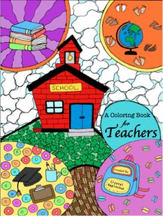 A Coloring Book for Teachers Adult Coloring Book