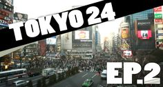 Tokyo 24 - Episode 2  [Fr / Eng Sub]