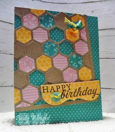 Betty Wright: Crafting with Betty: Happy Birthday - 2/13/14.  (PTI: stamps/ dies/ cover plate).