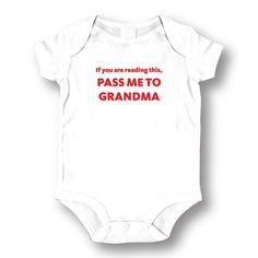 If You Are Reading This Pass Me To Grandma' White Baby Bodysuit One-piece (Small), Boy's, Size: 3 - 6 Months (cotton, Graphic)