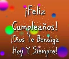 Birthday Messages, Birthday Cards, Happy Birthday, Spanish Birthday Wishes, Happy New Year Greetings, Happy B Day, Quotes, Apple Cider, Facebook