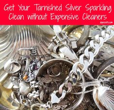 Get Your Tarnished Silver Sparkling Clean without Expensive Cleaners Bowl, sheet of aluminum foil, salt, Tbsp of baking soda, 1/2 cup boiling water, 1/2 cup white vinegar Soak 5 minutes and dry with a microfiber cloth.