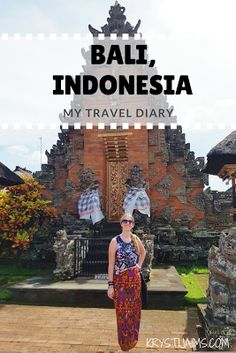 Travel Diary | Bali, Indonesia