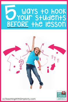 Upper Elementary Snapshots: 5 Ways to Hook Your Students Before the Lesson