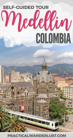 A budget friendly self-guided city tour of Medellin, Colombia using public transit. A complete guide to how to see the city of Medellin for under $5! What to do in Medellin   Colombia Travel   Medellin Travel   South America Travel   Budget Friendly Medellin   Cheap things to do in Medellin   Medellin on a budget