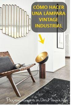 Cómo hacer una lámpara vintage industrial con un trozo de madera y un bol metálico. Dining Chairs, Diy, Design Inspiration, Furniture, Home Decor, Blog, Vintage Style, Wood Scraps, Vintage Side Tables