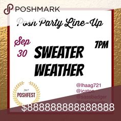 Join Us for the PoshFest Evening In-App Party! Please Mark your Calendars & Join Us on September 30th at 7 PM PST / 10 PM EST   Your Hosts are Jodi @jodisjewelry Stefani @sassbadger Lynda @lhaag721 Indra @icaton and Jeanette @jlotopper  Please Help Us Spread This Exciting News!  We Kindly Ask that you Not Tag Us on Garments for Host Picks. We will be Selecting Picks Directly from The Feed  SWEATER WEATHER Other