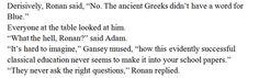 Same, Ronan, same. Read this series---I swear it's so good, it's called the…