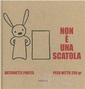Non è una scatola - Portis Antoinette - Libro - Kalandraka Italia - Libri per sognare - IBS