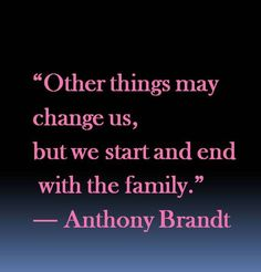 We start and end with our family. #family #love