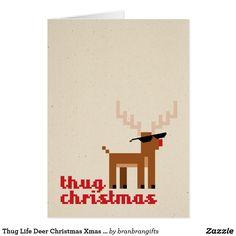 Shop Thug Life Deer Christmas Xmas Greeting card created by branbrangifts. Christmas Deer, Christmas And New Year, Winter Holidays, Christmas Holidays, Birth Of Jesus Christ, Xmas Greeting Cards, Thug Life, People Around The World, Christmas Vacation
