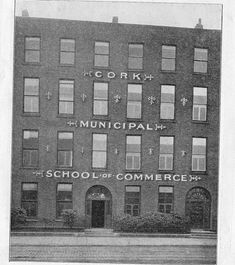 Cork School of Commerce Cork City Ireland, City Council, Old Photos, Buildings, London, Thoughts, History, School, Vintage