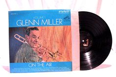 Glenn Miller Volume 1 On The Air LP 33 RCA Victor Records LSP 2767 1963 #BigBandSwing