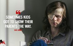 """Some kids got to show their parents the way."" Carl Grimes to Siddiq □ Season 8 Episode 6 ● ""The King, The Widow and Rick"" 