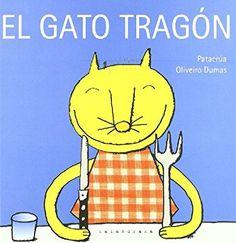 El gato tragón (libros para soñar)