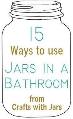 15 ways to use jars in a bathroom