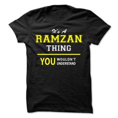 nice RAMZAN tshirt, RAMZAN hoodie. It's a RAMZAN thing You wouldn't understand Check more at https://vlhoodies.com/names/ramzan-tshirt-ramzan-hoodie-its-a-ramzan-thing-you-wouldnt-understand.html