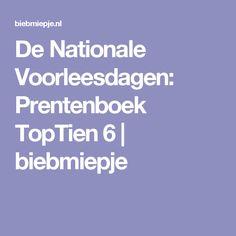 De Nationale Voorleesdagen: Prentenboek TopTien 6   biebmiepje