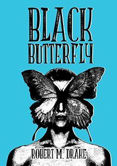 Black ButterFly: Amazon.de: Robert M. Drake: Fremdsprachige Bücher