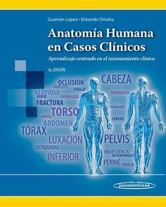 Anatomía Humana en Casos Clínicos 3° Ed.  #Anatomia #AnatomiaClinica #LibrosdeMedicina #LibrosdeAnatomia #Medicina #AZMedica