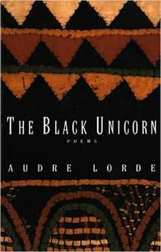 """A Litany for Survival"" by Audre Lorde 