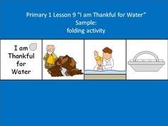 Lesson 9 Primary 1 I am thankful for water