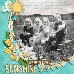 Layout: My Sunshine by Richellelee  Template: Recyclables 14 Reason CTM Loves: This page has a beautiful photograph and great cluster work. I love the large flower peeking out, and the shadow work on the banner at the bottom is so realistic.