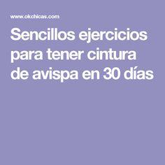 Sencillos ejercicios para tener cintura de avispa en 30 días