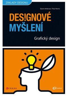 Grafický design: Designové myšlení