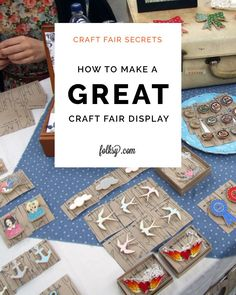 How to make a great craft fair display - catch your customers eye and attract them to your stall for a closer look